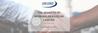The Benefits of Working as a Locum Lawyer